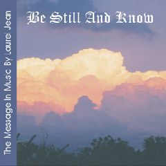 LAUREL JEAN'S BE STILL AND KNOW CD